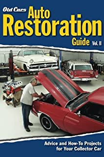 Old Cars Auto Restoration Guide, Volume Ii (Volume 2)