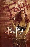 Buffy contre les vampires, Tome 2 - Pas d'avenir pour toi