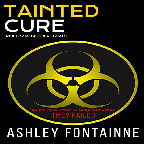 Tainted Cure Audiobook By Ashley Fontainne cover art