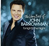 Tonight's the Night: Very Best of by JOHN BARROWMAN (2011-09-13)