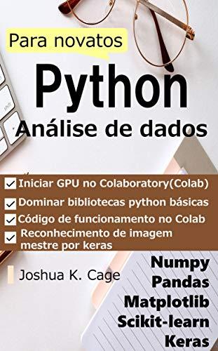 Análise de dados Python para novatos: numpy/pandas/matplotlib/sklearn/keras