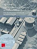 Das Xanthostal Lykiens in archaisch-klassischer Zeit: Eine archäologisch-historische Bestandsaufnahme (Die hellenistische Polis als Lebensform, Band 10)