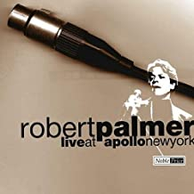 Live at the Apollo New York City by Robert Palmer (2006-01-09)