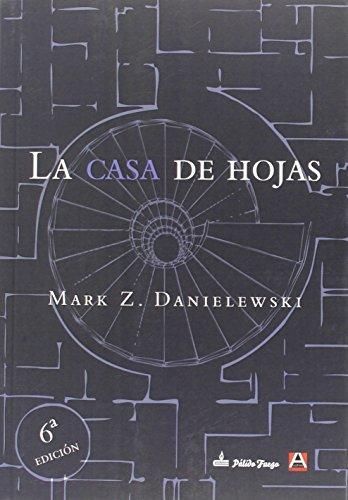 La Casa De Hojas (NARRATIVA)