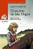 El secreto de Isla Negra (LITERATURA INFANTIL - Sopa de Libros)
