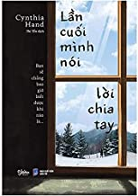 The Last Time We Say Goodbye (Vietnamese Edition)