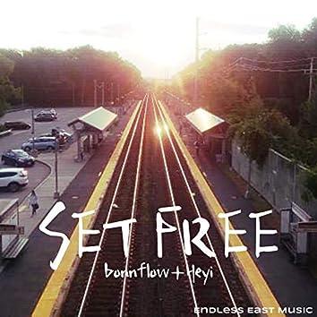 Set Free (feat. Heyi)