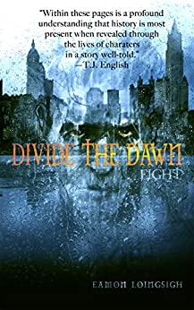Divide the Dawn: Fight by [Eamon Loingsigh]