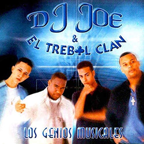 Trebol Clan & DJ Joe