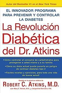 La Revolucion Diabetica del Dr. Atkins: El Innovador Program