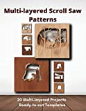 Multi-layered Scroll Saw Patterns: Templates for Scroll Saw Projects