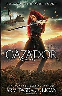 Cazador (Domador de Dragón) (Spanish Edition)