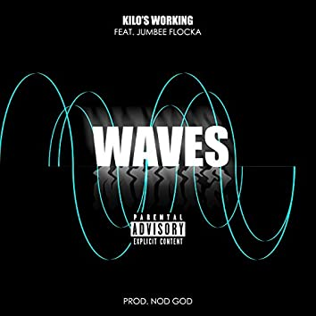 Waves (feat. Jumbee Flocka)
