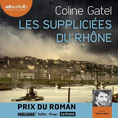Couverture de Les Suppliciées du Rhône