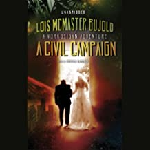 A Civil Campaign: A Miles Vorkosigan Novel