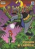 Batman, tome 12 - Poison et larmes