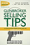 Gunbroker Selling Tips - A Step by Step Guide to Selling on Gunbroker.com