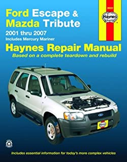 Ford Escape and Mazda Tribute: 2001 - 2007 (Automotive Repair Manual)