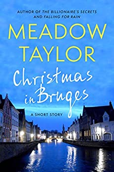 Christmas In Bruges: A Short Story by [Meadow Taylor]