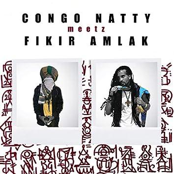 Congo Natty Meetz Fikir Amlak