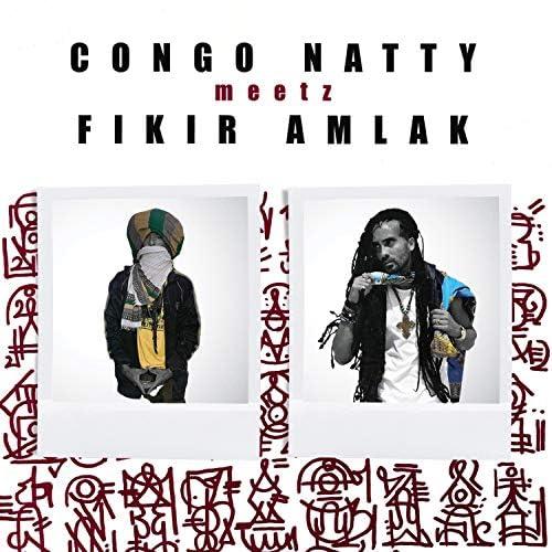 Congo Natty & Fikir Amlak