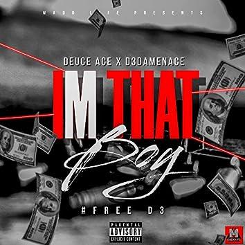 I'm That Boy (feat. D3DaMenace)