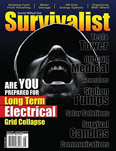 Survivalist Magazine Issue #17 - Long Term Collapse of the E