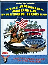 41st Annual Angola Prison Rodeo 2005 Program