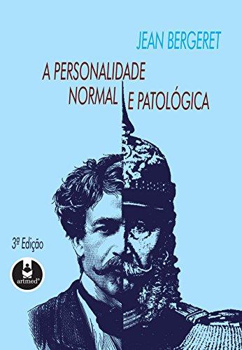 A Personalidade Normal e Patológica