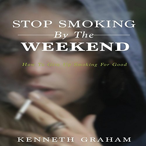 Stop Smoking by the Weekend audiobook cover art