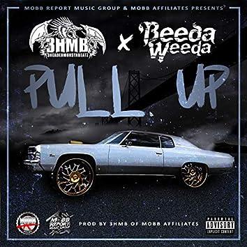 Pull Up (feat. Beeda Weeda)