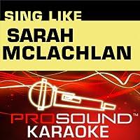 Sing Like Sarah Mclachlin [KARAOKE]