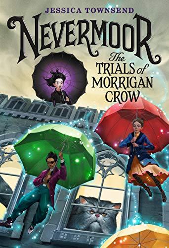 Nevermoor: The Trials of Morrigan Crow (English Edition)
