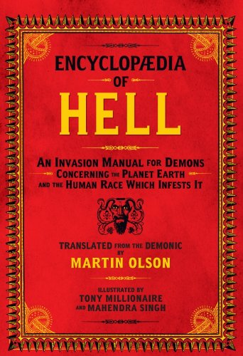 Encyclopaedia of Hell: An Invasion Manual for Demons Concerning ...