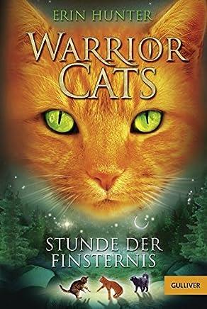 Warrior Cats Stunde der Finsternis I Band 6 by Erin Hunter