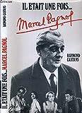 Il était une fois Marcel Pagnol