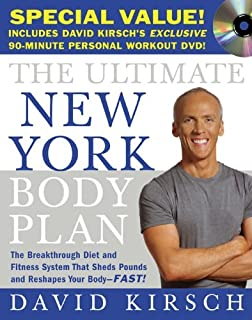 By David Kirsch The Ultimate New York Body Plan (Book with DVD): The Breakthrough Diet and Fitness System That Sheds (1st Frist Edition) [Hardcover]