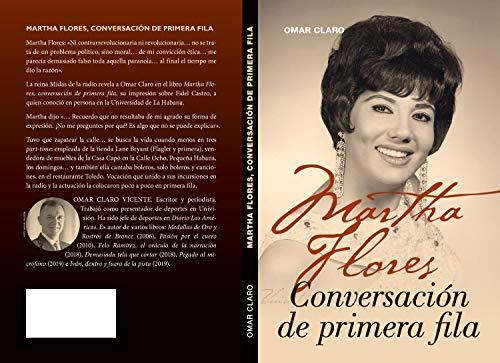 Martha Flores, conversación de primera fila (Spanish Edition)