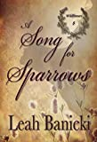 A Song for Sparrows: Western Romance on the Frontier (Wildflowers Book 8)
