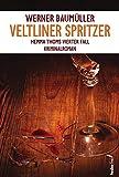 Veltliner Spritzer: Hemma Thoms vierter Fall