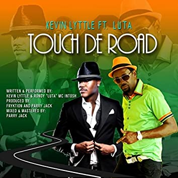 Touch De Road