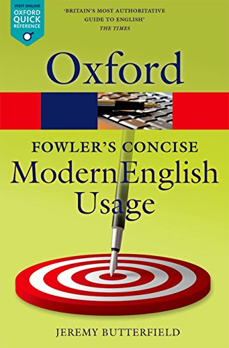 Download Fowler's Concise Dictionary of Modern English Usage (Oxford Quick Reference) 0199666318