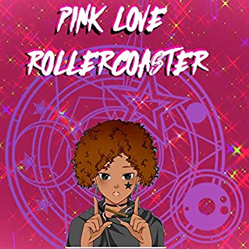 Pink Love Rollercoaster