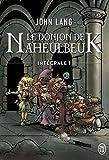 Le Donjon de Naheulbeuk, Intégrale Tome 1 - A l'aventure, compagnons ; La couette de l'oubli ; L'Orbe de Xaraz