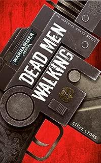 Dead Men Walking (Warhammer 40,000)