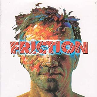 Friction by Friction
