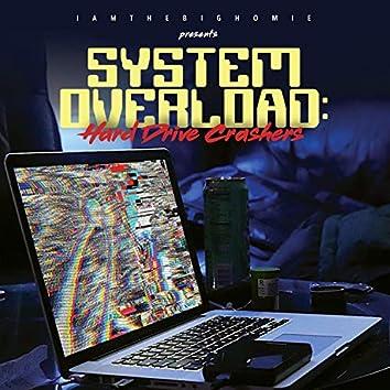 System Overload: Hard Drive Crashers