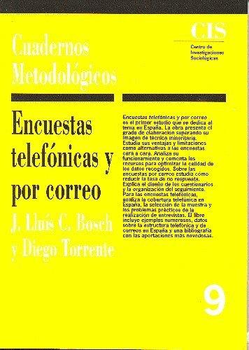 Encuestas telefónicas y por correo by Diego; Bosch, Josep Lluis C. Torrente(1993-01-01)