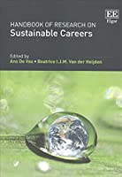 Handbook of Research on Sustainable Careers (Research Handbooks in Business and Management series)
