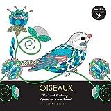 Oiseaux - Happy coloriage - Mon carnet de coloriages & messages 100 % bonne humeur !